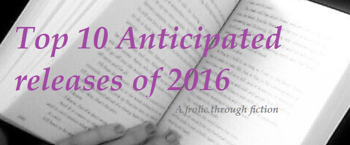 Top 10 anticipated releases 2016