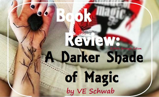 A Darker Shade of Magic review