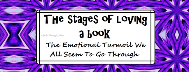 stages of loving a book