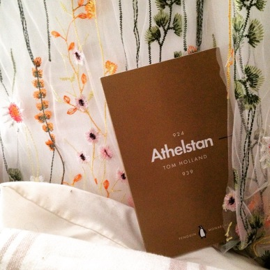 Athelstan by Tom Holland, in the Penguin Monarchs series
