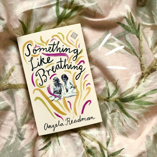 Something Like Breathing by Angela Readman. Published by And Other Stories