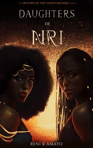 Daughters of Nri by Reni K Amayo